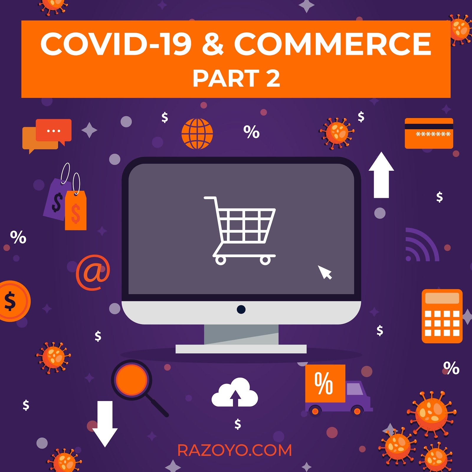 Part 2: How COVID19 is affecting digital merchants